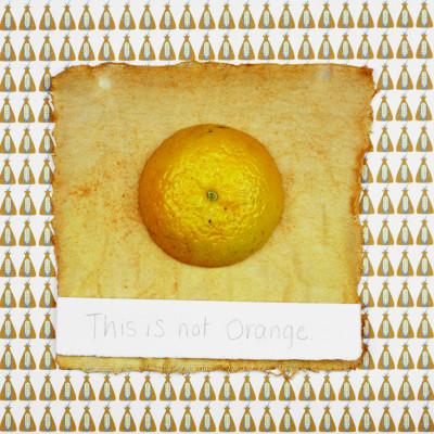 This is Not Orange